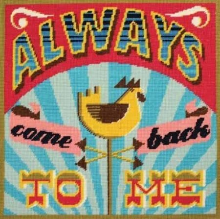 DMC Printed Cushion Front Tapestry Kit - Homespun Slogan - Always Come Back to Me