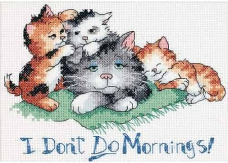 Dimensions Cross Stitch Kit - I don't do Mornings - Cat, Kittens
